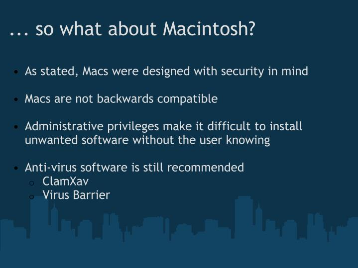 ... so what about Macintosh?