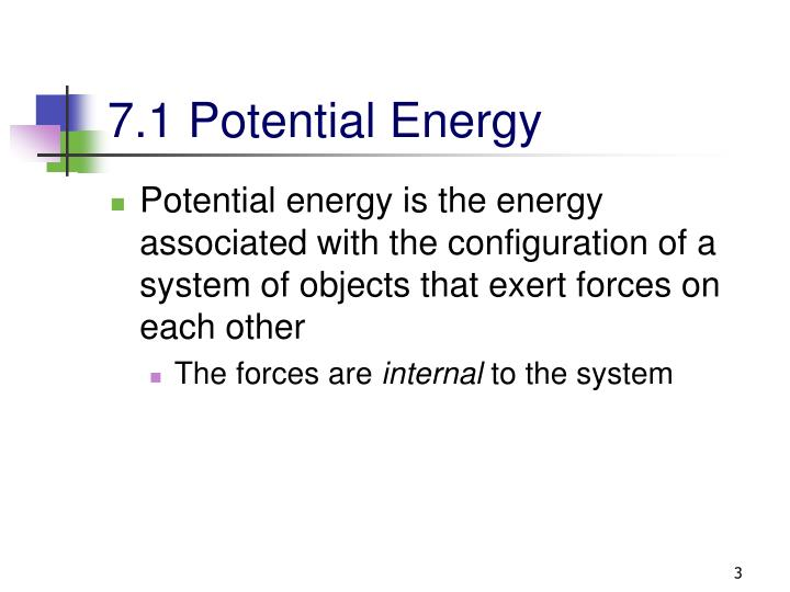 7.1 Potential Energy
