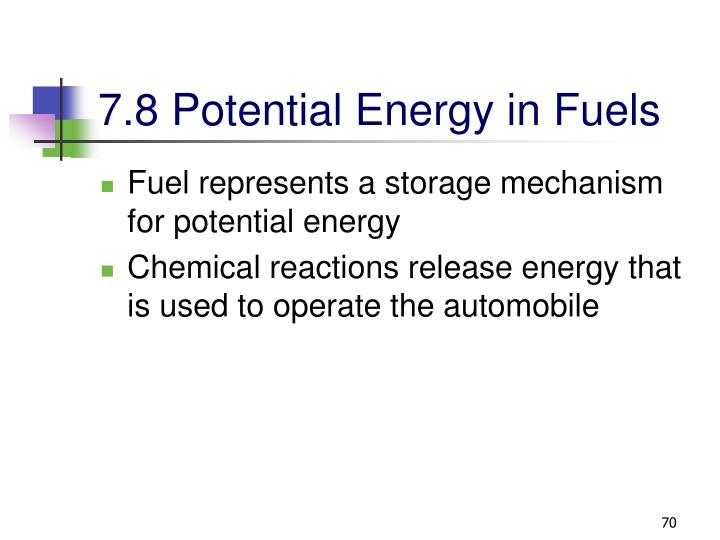 7.8 Potential Energy in Fuels
