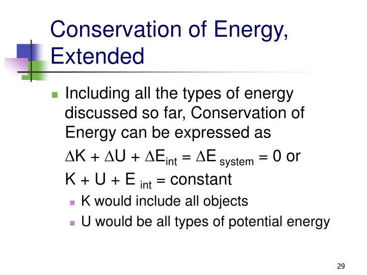 Conservation of Energy, Extended