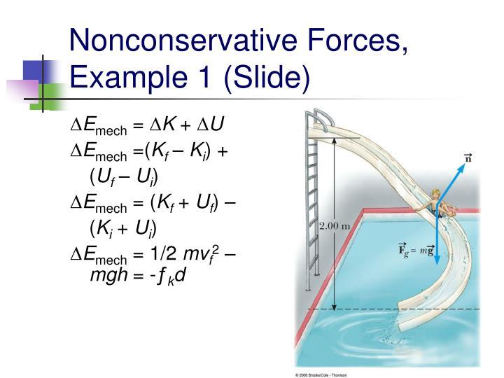 Nonconservative Forces, Example 1 (Slide)