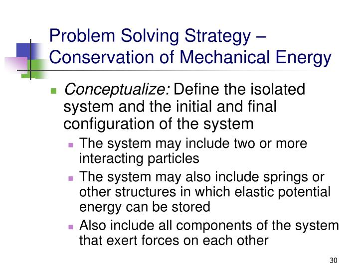 Problem Solving Strategy – Conservation of Mechanical Energy