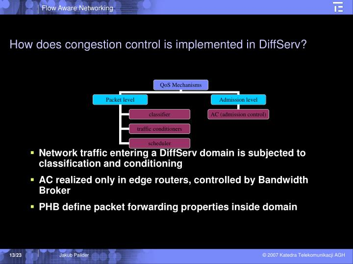 How does congestion control is implemented in DiffServ?