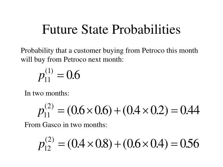 Future State Probabilities
