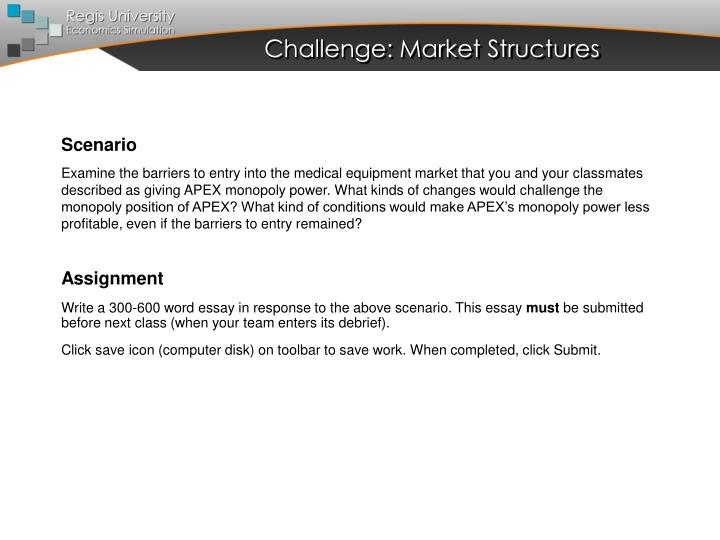 Challenge: Market Structures
