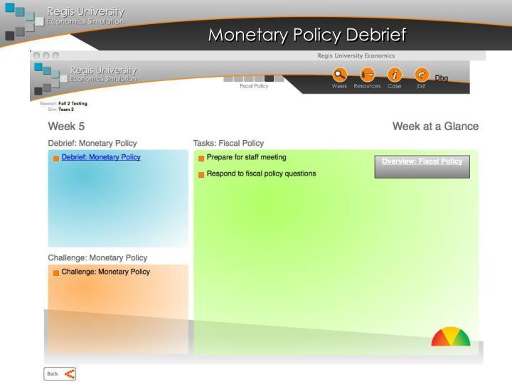 Monetary Policy Debrief