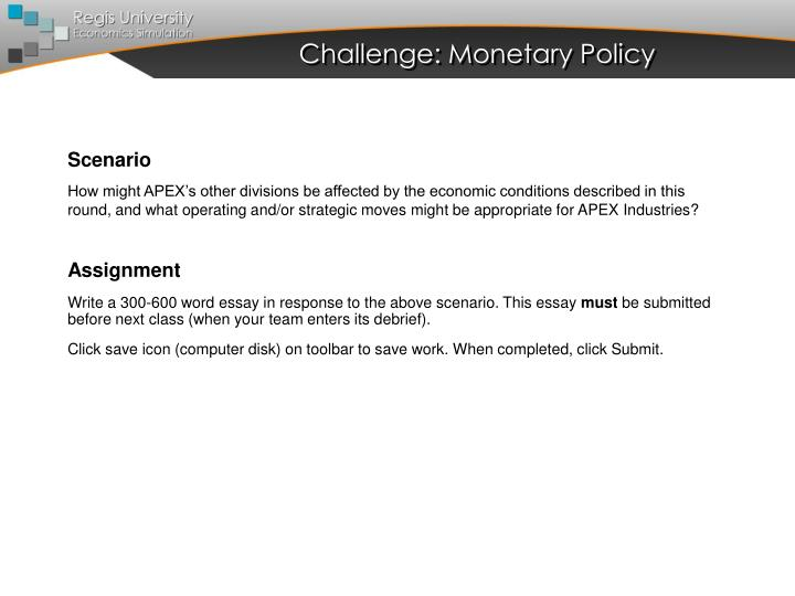 Challenge: Monetary Policy