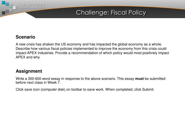 Challenge: Fiscal Policy