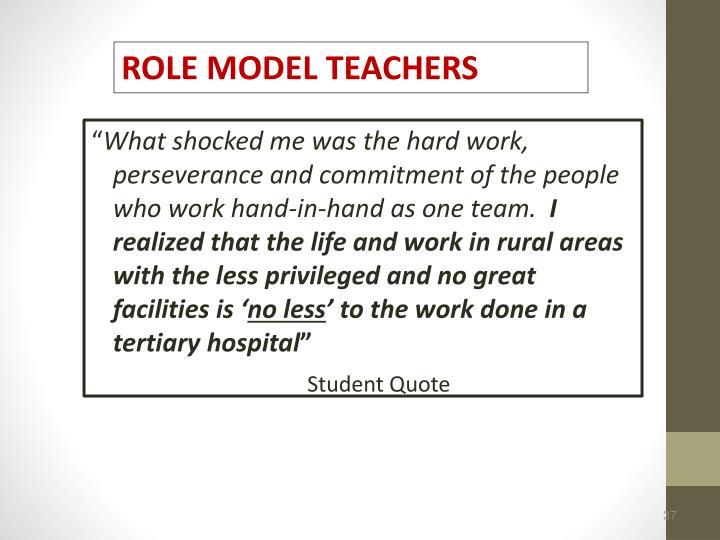ROLE MODEL TEACHERS