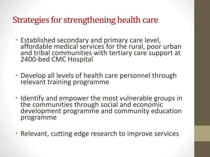 Strategies for strengthening health care