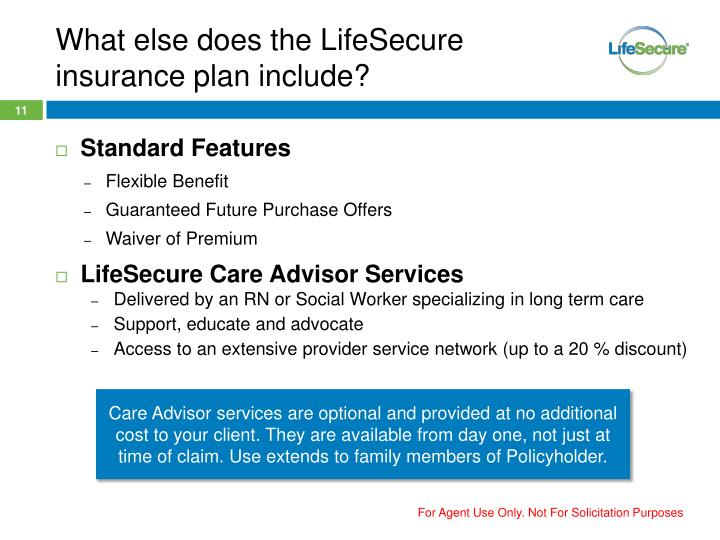 What else does the LifeSecure