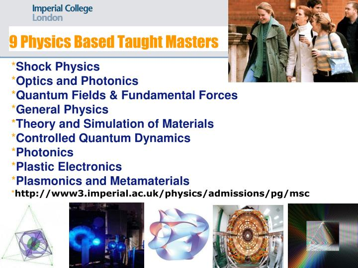 9 Physics Based Taught Masters