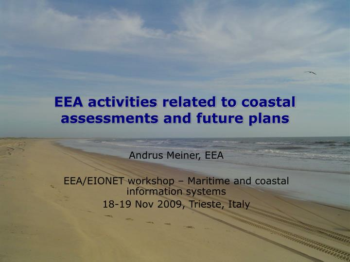 EEA activities related to coastal assessments and future plans