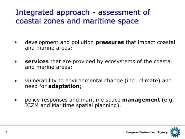 Integrated approach - assessment of coastal zones and maritime space