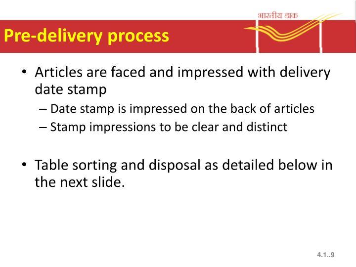 Pre-delivery process