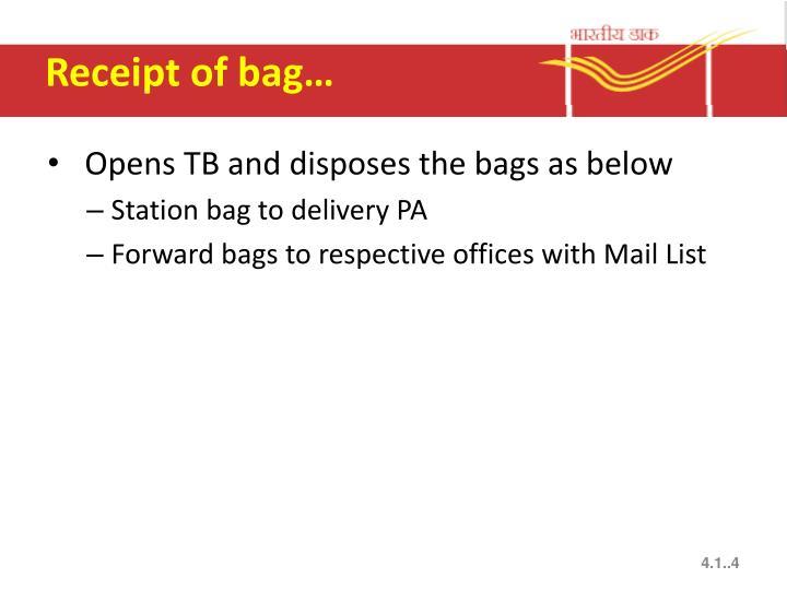 Receipt of bag…