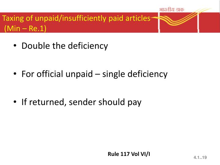 Taxing of unpaid/insufficiently paid articles