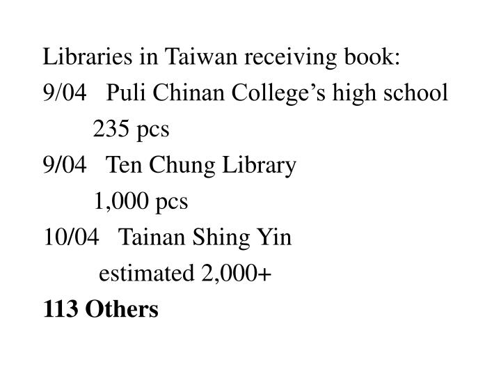 Libraries in Taiwan receiving book: