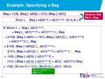 example specifying a bag8