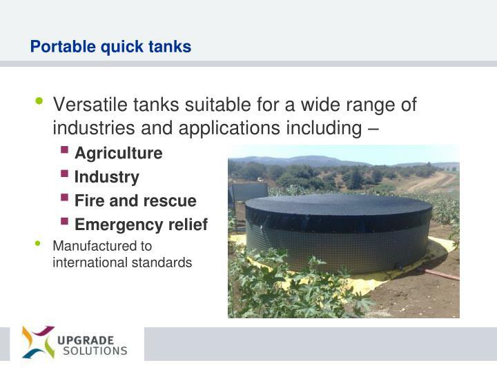 Portable quick tanks