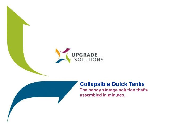 Collapsible Quick Tanks