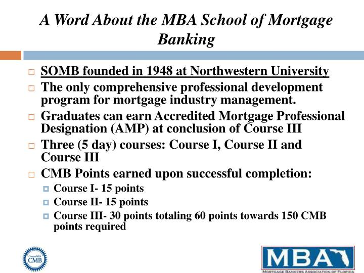 A Word About the MBA School of Mortgage Banking