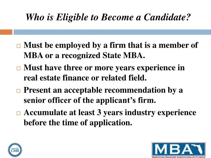 Who is Eligible to Become a Candidate?