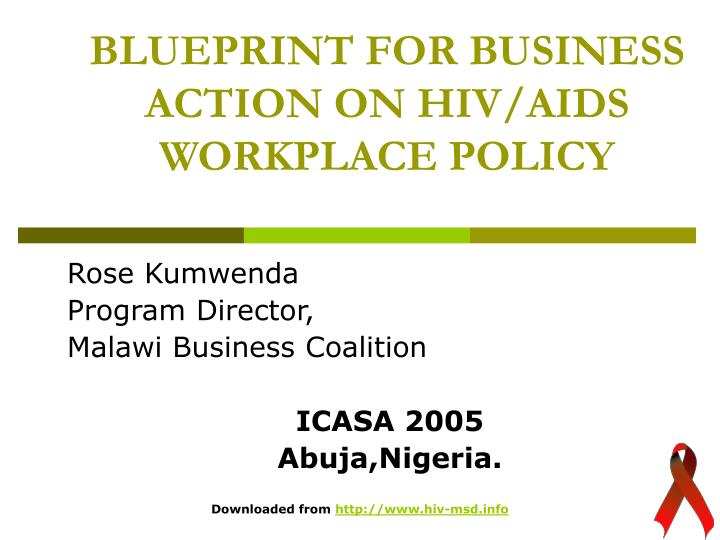 BLUEPRINT FOR BUSINESS ACTION ON
