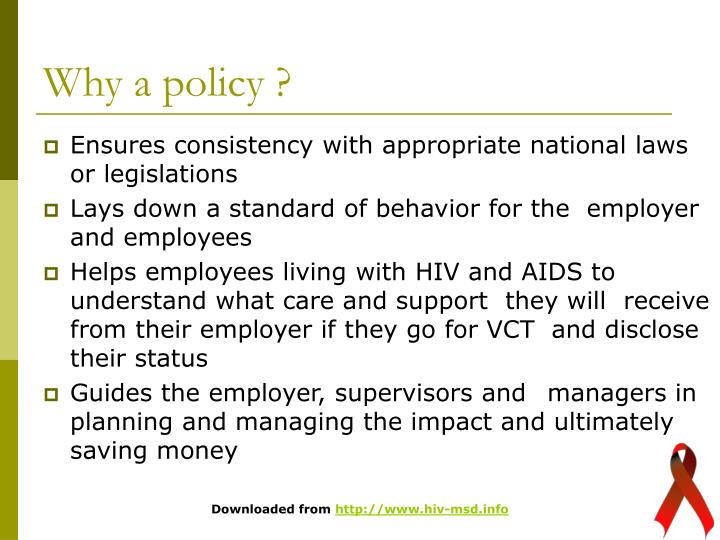 Why a policy ?
