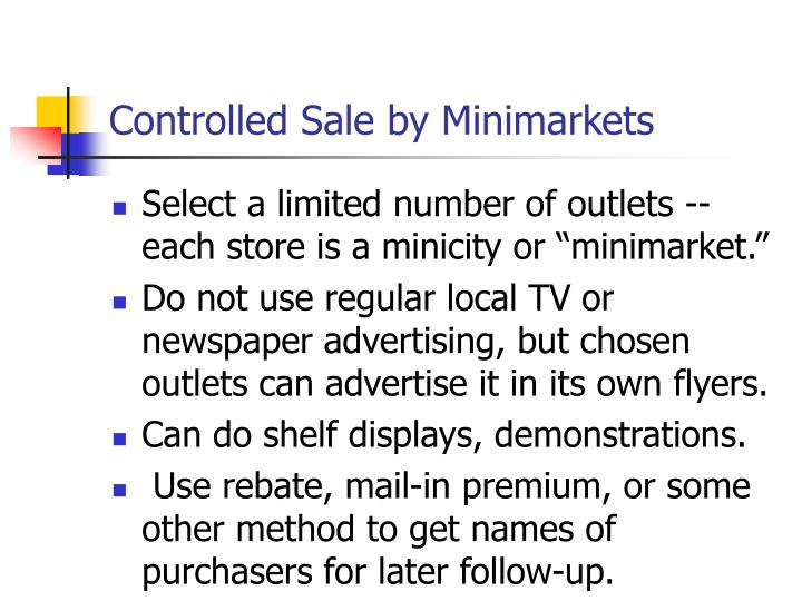 Controlled Sale by Minimarkets