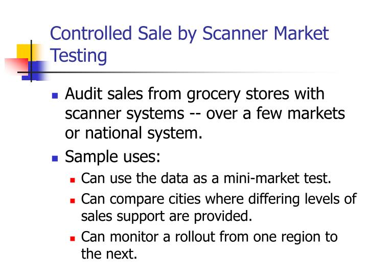 Controlled Sale by Scanner Market Testing