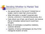 deciding whether to market test