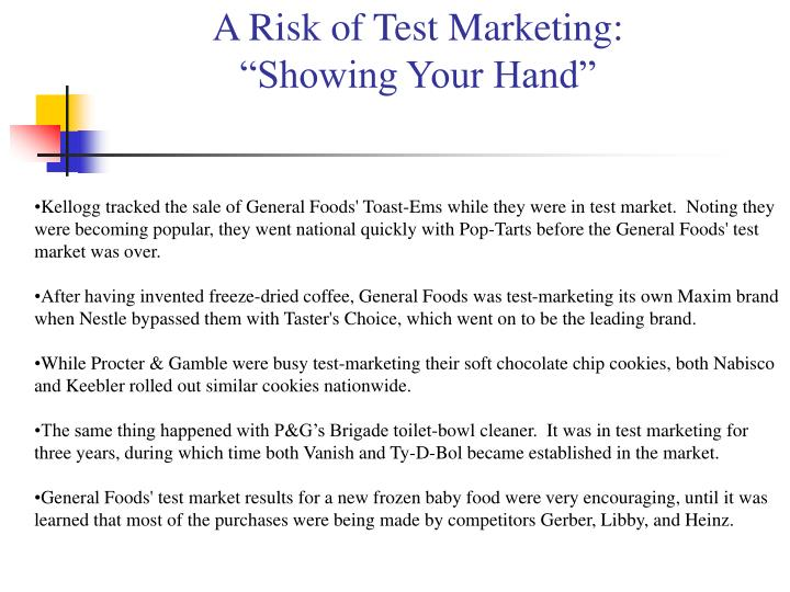 A Risk of Test Marketing: