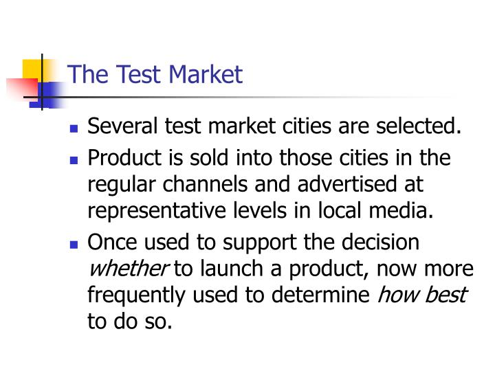 The Test Market