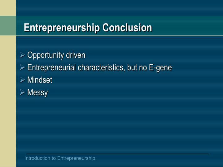 Entrepreneurship Conclusion
