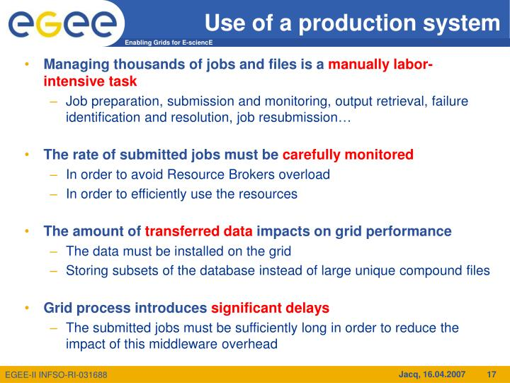 Use of a production system