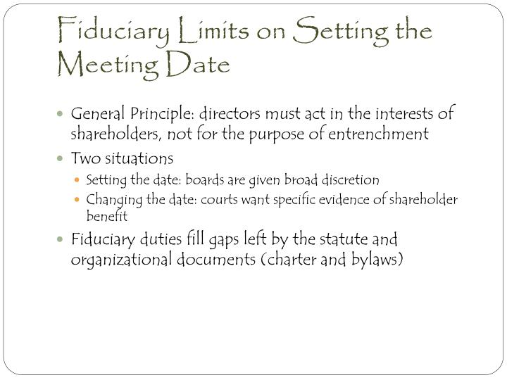 Fiduciary Limits on Setting the Meeting Date
