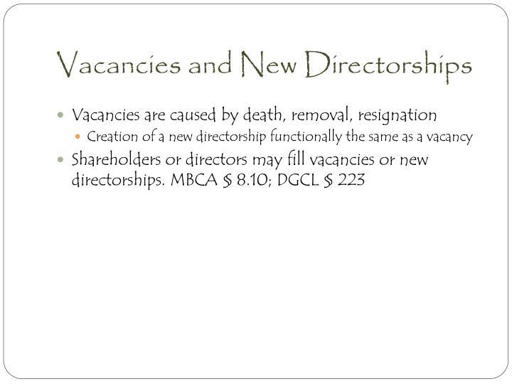 Vacancies and New Directorships