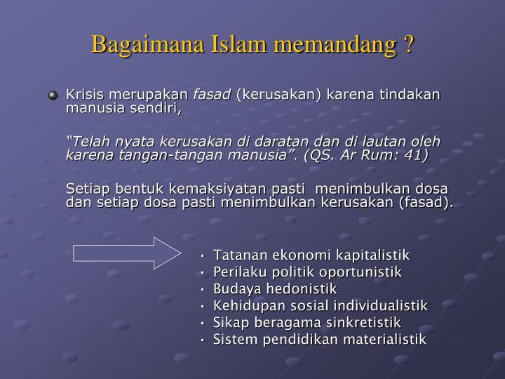 Bagaimana Islam memandang ?