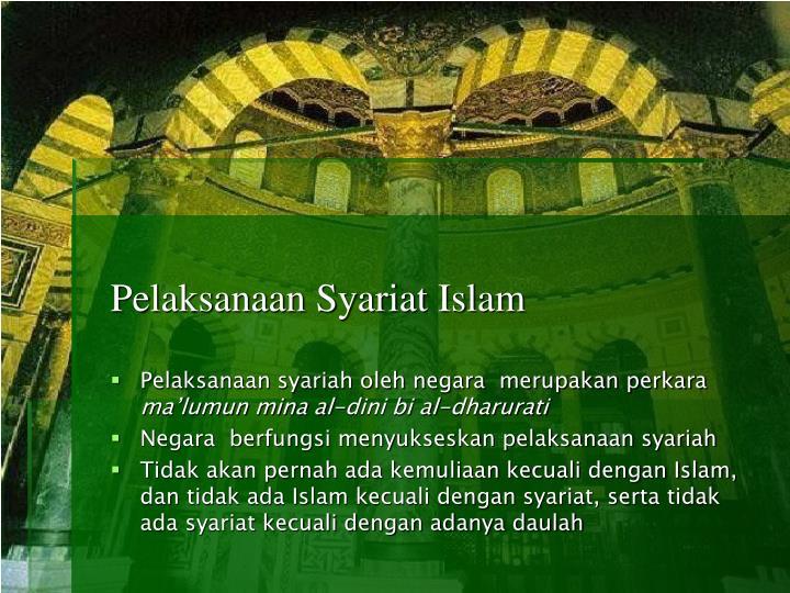 Pelaksanaan Syariat Islam