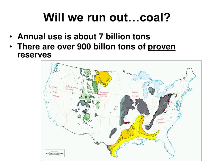 Will we run out…coal?