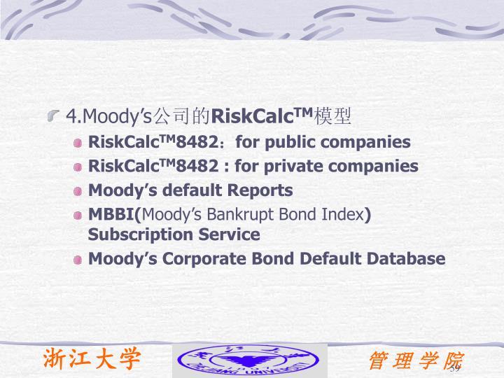 4.Moody's