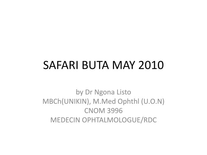 Safari buta may 2010
