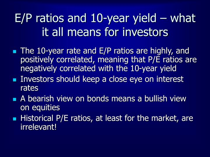 E/P ratios and 10-year yield – what it all means for investors