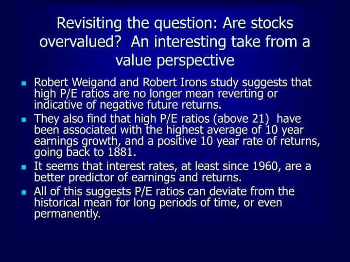 Revisiting the question: Are stocks overvalued?  An interesting take from a value perspective