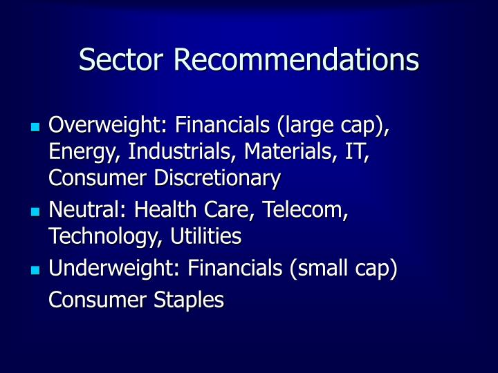 Sector Recommendations