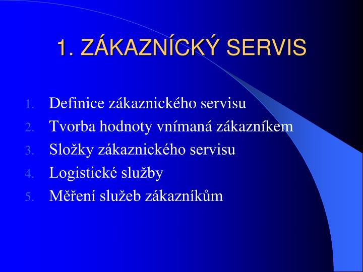 1. ZKAZNCK SERVIS