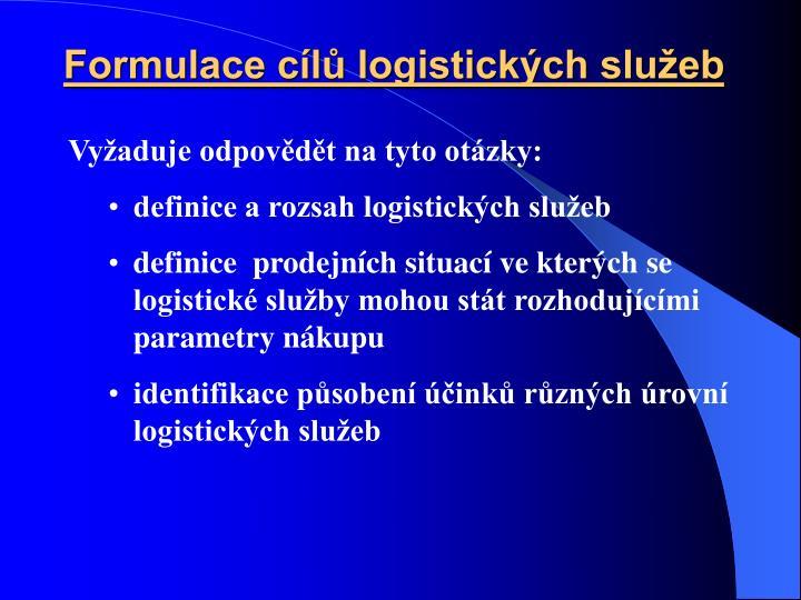 Formulace cílů logistických služeb