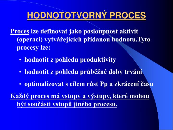 HODNOTOTVORN PROCES