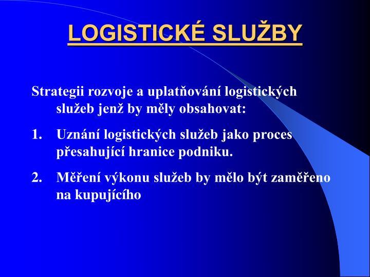 LOGISTICK SLUBY